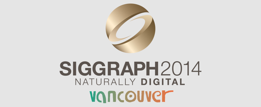 SIGGRAPH 2014 in Vancouver, Canada