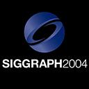SIGGRAPH 2004